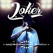 Microphone Show by Joker