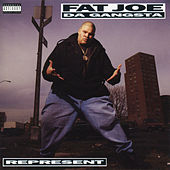 Represent by Fat Joe