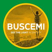 See The Light (In Sin City) by Buscemi