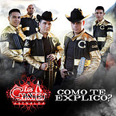 Cómo Te Explico by Los Cuates De Sinaloa