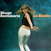La Bamba by Mongo Santamaria