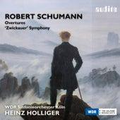 Schumann: Ouvertüren & Zwickauer Sinfonie by WDR Sinfonieorchester Köln