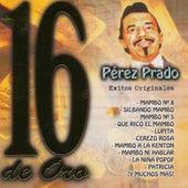 16 Exitos De Oro by Perez Prado