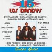 15 Grandes Exitos by Los Dandys