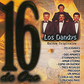 16 Exitos De Oro by Los Dandys