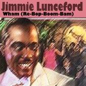 Wham (Re-Bop-Boom-Bam) (22 Wonderfull Hits And Songs) von Jimmie Lunceford
