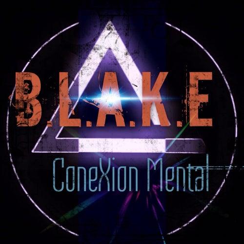ConeXion Mental by Blake
