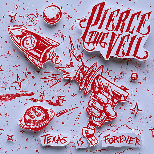 Texas Is Forever by Pierce The Veil