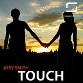 Touch by Joey Smith