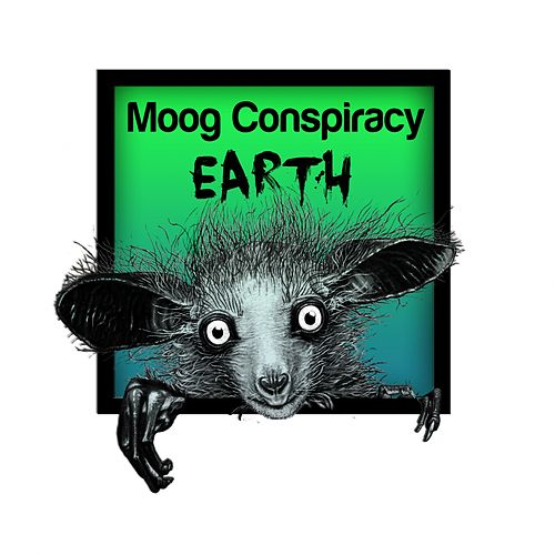 Earth - Single by Moog Conspiracy