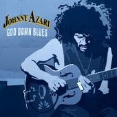 God Damn Blues by Johnny Azari