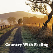 Country with Feeling by Various Artists