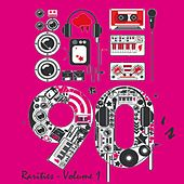 90's Rarities Vol. 1 by Various Artists