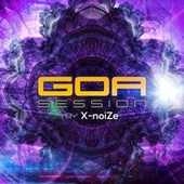 Goa Session by X-Noize by Various Artists