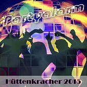 Partyalarm: Hüttenkracher 2015 by Various Artists