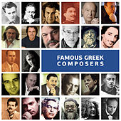 Famous Greek Composers von Various Artists