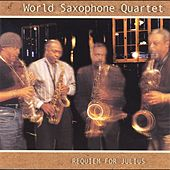 Requiem for Julius by World Saxophone Quartet