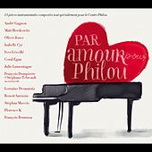 Par amour pour Philou by Various Artists