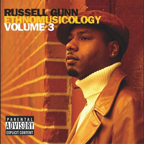 Ethnomusicology Vol. 3 by Russell Gunn