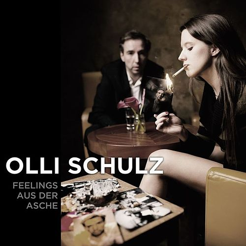 Feelings aus der Asche by Olli Schulz