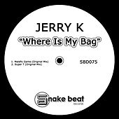 Where Is My Bag by Jerry. K
