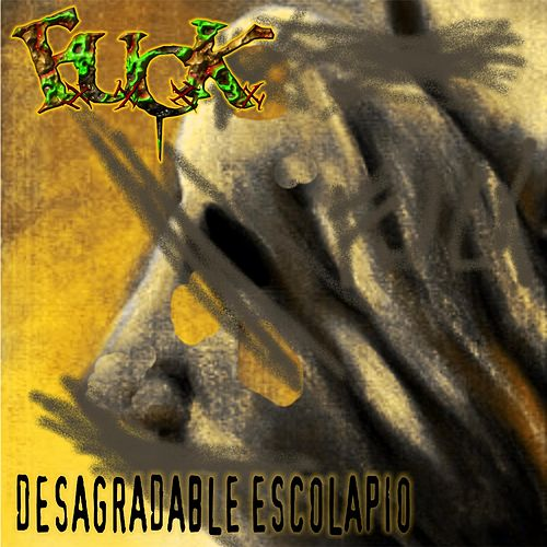 Desagradable Escolapio by F.U.C.K