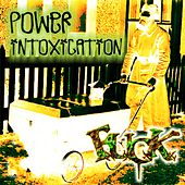 Power Intoxication by F.U.C.K