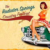 The Radiator Springs Country Festival by Various Artists