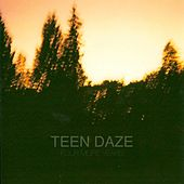 Four More Years by Teen Daze