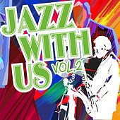 Jazz with Us, Vol. 2 by Various Artists