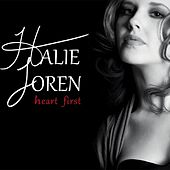 Heart First by Halie Loren