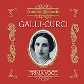 Galli-Curci Vol. 1 by Various Artists