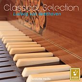Classical Selection - Beethoven: Piano Sonatas Nos. 1, 12 & 18 by Various Artists