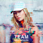 Team by Iggy Azalea