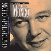 Spotlight On Matt Monro by Matt Munro