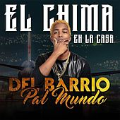 Del Barrio Pal Mundo by Chima