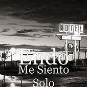 Me Siento Solo by ENDO