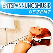 Entspannungsmusik dezent by Entspannungsmusik