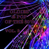 Oldies & Pop of the 50's, Vol. 3 by Various Artists