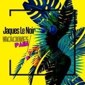 Vacaciones / Pain by Jaques Le Noir
