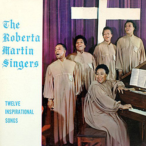 Twelve Inspirational Songs by Roberta Martin