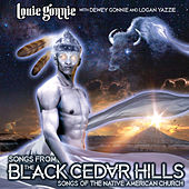 Songs from the Black Cedar Hills by Louie Gonnie