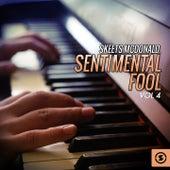 Sentimental Fool, Vol. 4 by Skeets McDonald