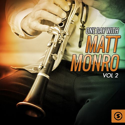One Day with Matt Monro, Vol. 2 by Matt Monro