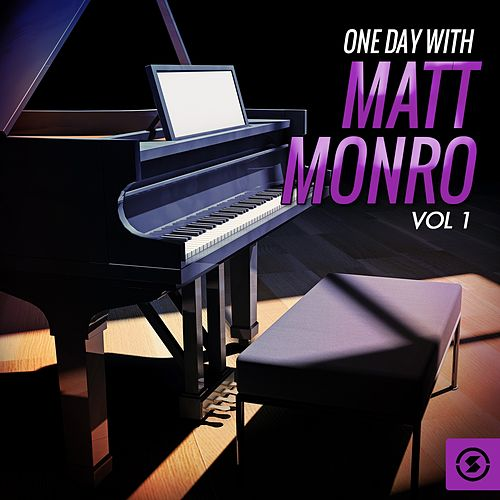 One Day with Matt Monro, Vol. 1 by Matt Monro