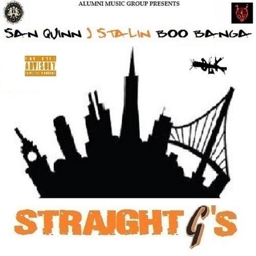 Straight G's by San Quinn