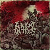 The Rotten King by A Night In Texas