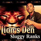 Lions Den by Sluggy Ranks