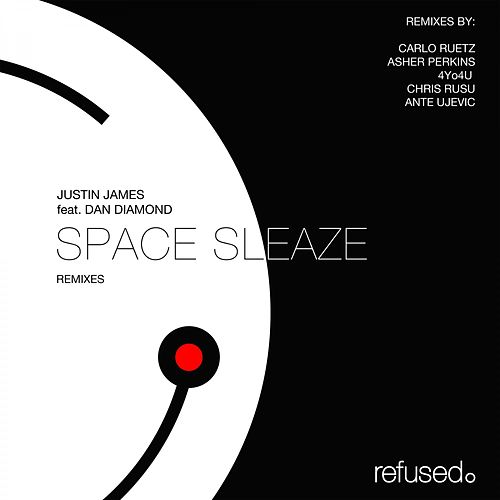 Space Sleaze (Remixes) by Justin James
