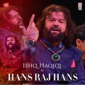 Ishq Haqiqi by Hansraj Hans